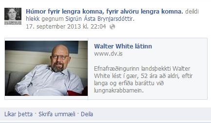 Húmor fyrir lengra komna-Walter White